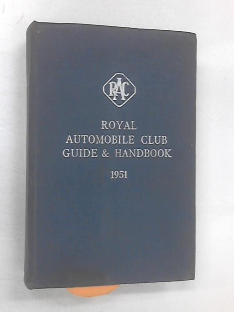 Royal Automobile Club Guide & Handbook 1951 by Various