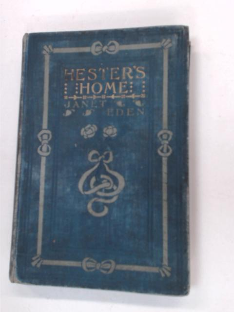 Hester's Home by Janet Eden