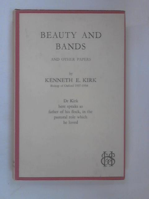 Beauty & Bands by Kirk, Kenneth Escott