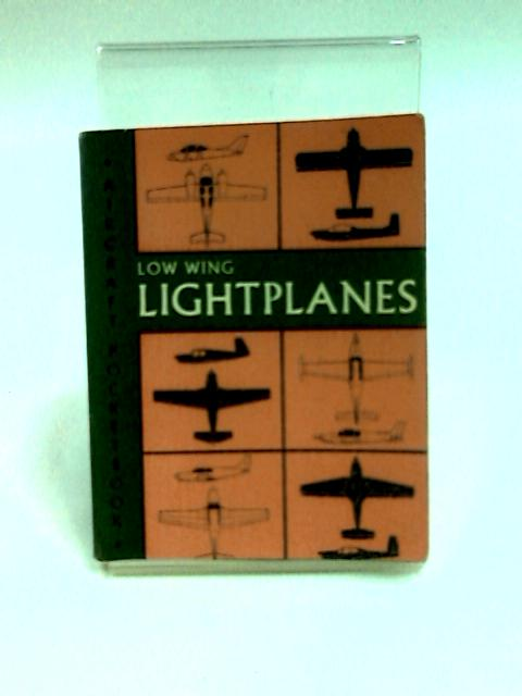 Aircraft Pocket Book Low Wing Lightplanes by Anon