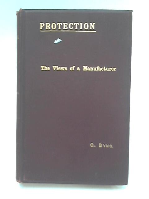 Protection - The Views of a Manufacturer by G. Byng