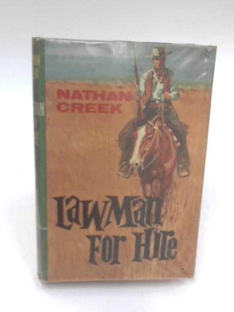 Lawman for Hire by Nathan Creek