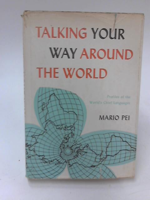 Talking your Way around the World by Mario Pei