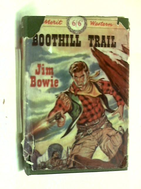 Boothill trail by Jim Bowie