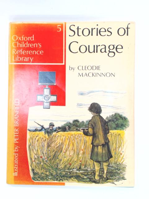 Stories of Courage by Mackinnon, Cleodie
