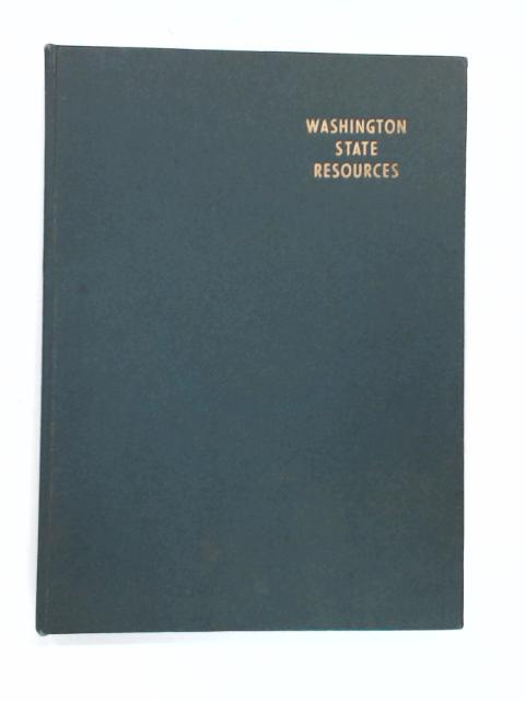 Washington State Resources by Freeman, O. et Rolland, H. U.