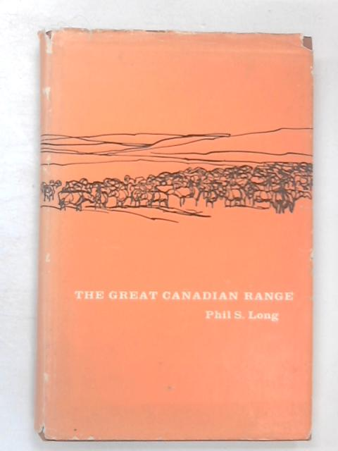 The Great Canadian Range by Long, PS