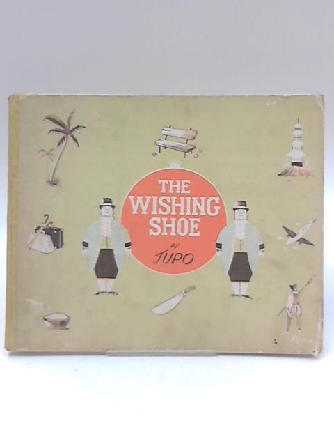 The Wishing Shoe by Jupo
