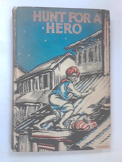 Hunt for a Hero by Joyce Reason