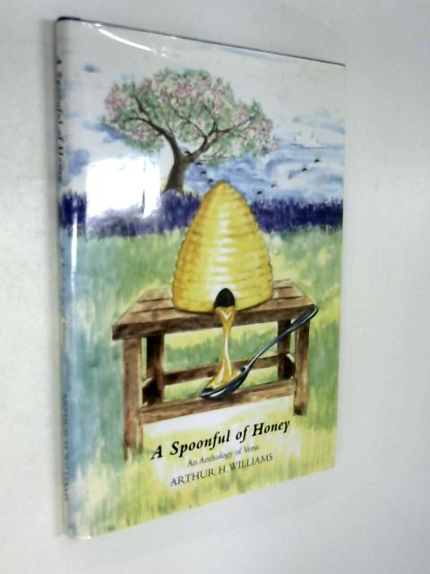 Spoonful Honey By Arthur Williams