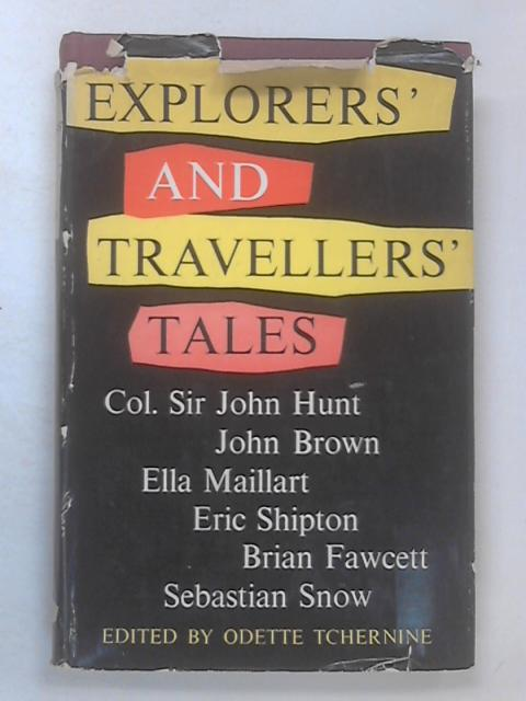 Explorers' and Travellers' Tales by Tchernine, Odette