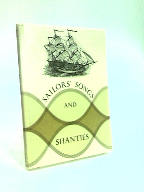 Sailors' Songs and Shanties (Young Reader's Guides to Music) by Hurd, Michael