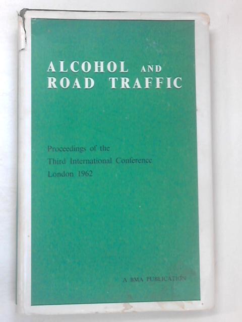 Alcohol & Road Traffic by Van Valkenburgh
