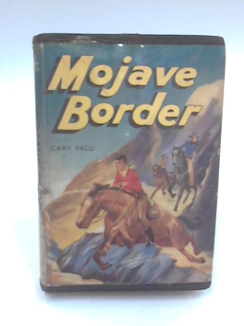 Mojave Border by Cary Paco