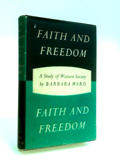 Faith and freedom by Ward, Barbara