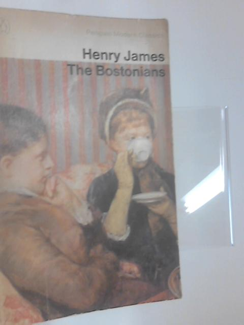 The Bostonians (Penguin modern classics) by James, Henry