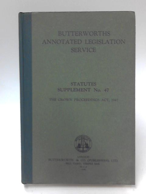 Butterworths Annotated Legislation Service Statutes Supplement No. 47 by J. R. Bickford Smith