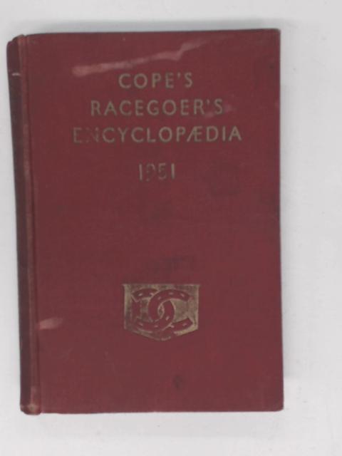 Cope's Racegoer's Encyclopaedia by H. M. Llewellyn