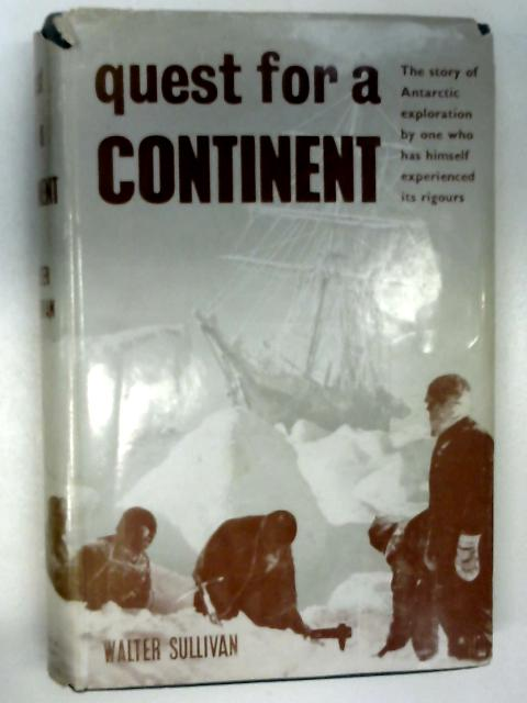 Quest for a Continent by Sullivan, Walter