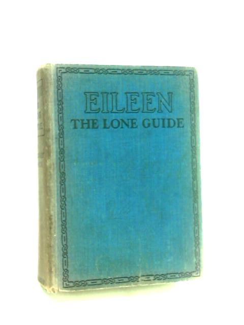Eileen The Lone Guide by Marjory Royce