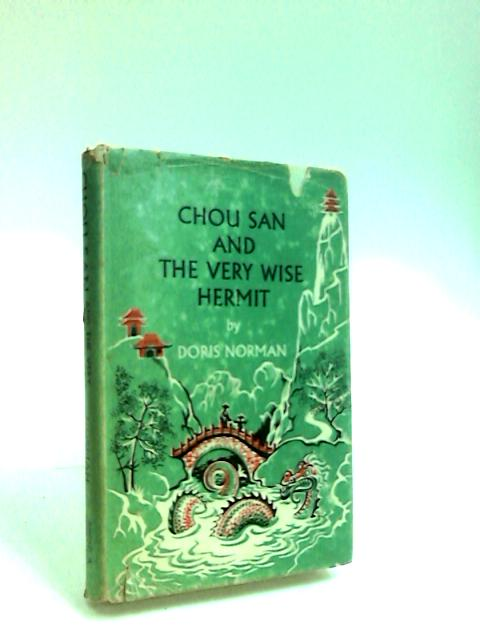 Chou San and the Very Wise Hermit by Norman, Doris