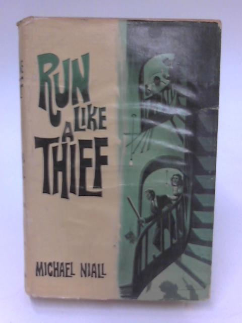 Run Like a Thief by Michael Niall