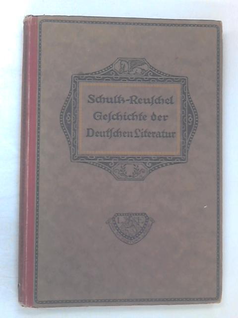Geschichte der Deutschen Literatur 1. Teil by Ferdinand Schulz
