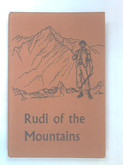 Rudi of the Mountains by Recher, Robert