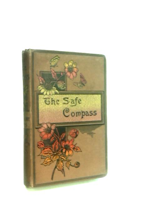 The Safe Compass, and How it Points by Newton, R.