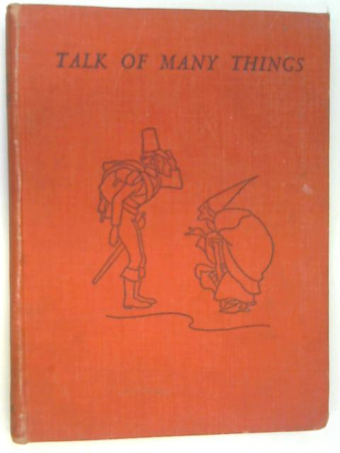 Talk of Many Things by Wilson, Richard (compiled)