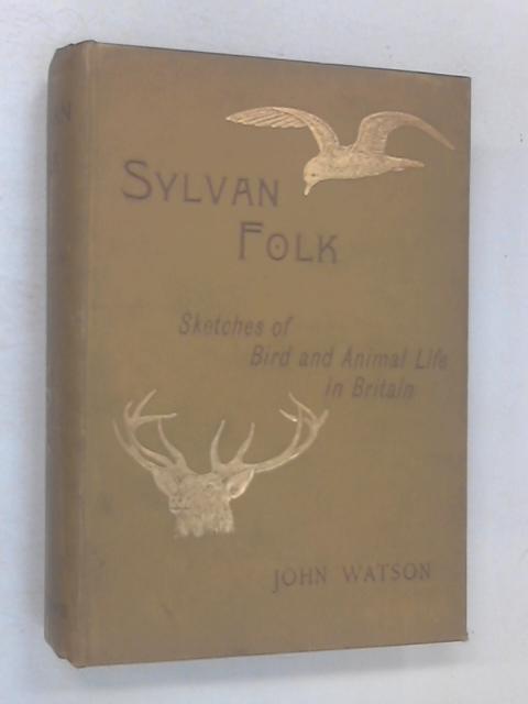 Sylvan Folk by John Watson