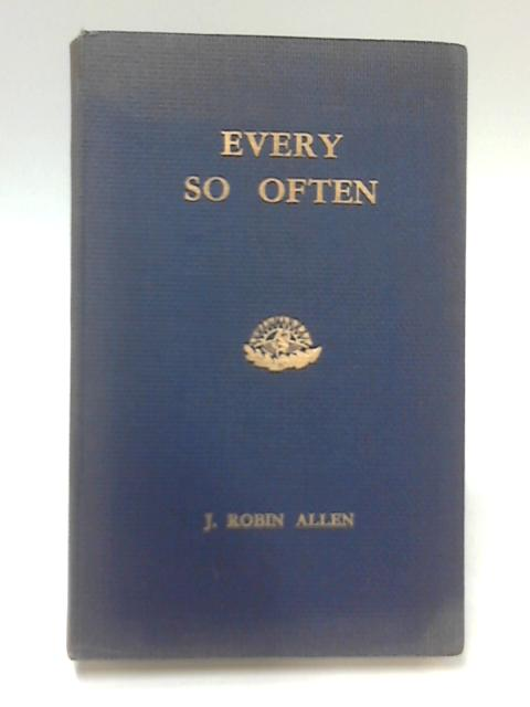 Every So Often by J. Robin Allen