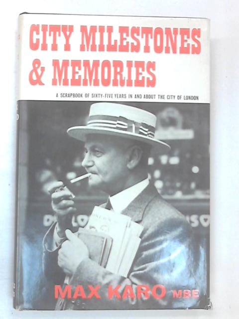 City Milestones & Memories by Karo, Max