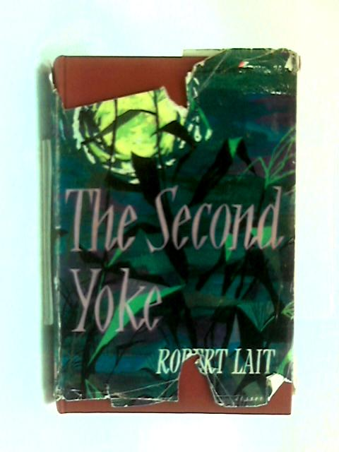 The second yoke by Robert Lait