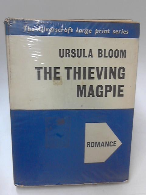 Thieving Magpie by Ursula Bloom