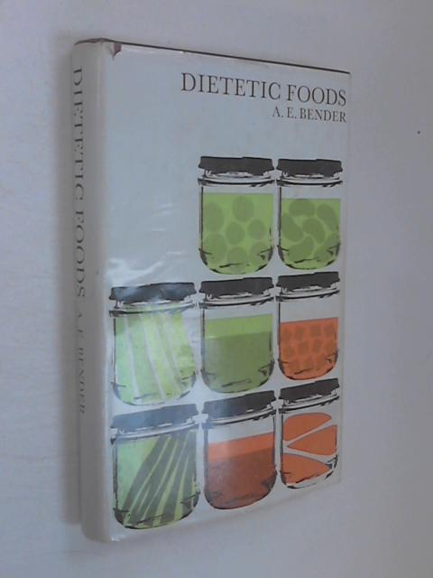 Dietetic Foods by Arnold E. Bender
