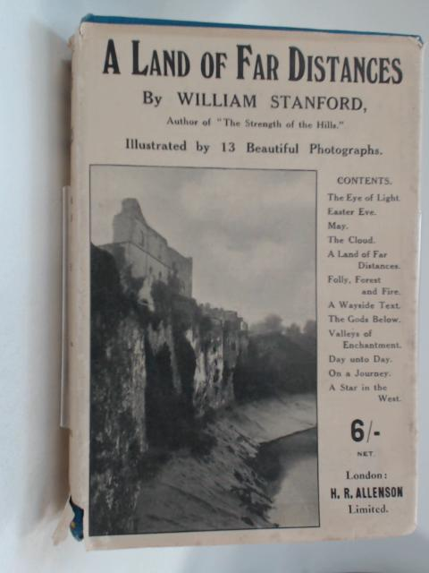 A LAND OF FAR DISTANCES by WILLIAM STANFORD