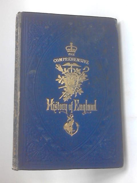 Comprehensive history of england XII by Unknown
