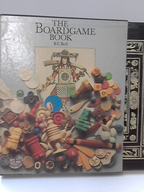 The Boardgame Book by R.C. Bell