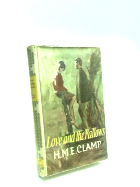 Love and the Fallows By Clamp, Helen Mary Elizabeth