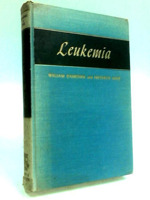 Leukemia by Dameshek, W. et al