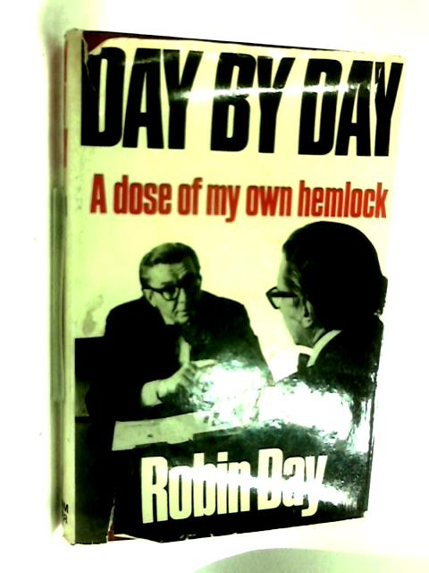 Day by Day: A dose of my own hemlock by Robin Day