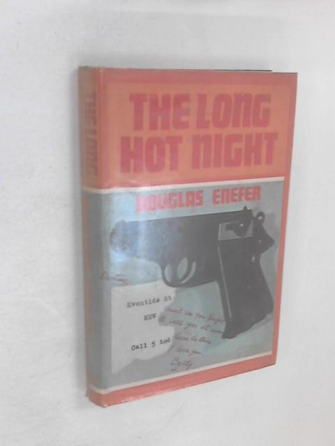 The Long Hot Night by Enefer, Douglas