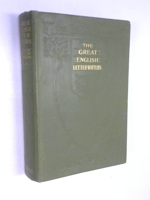 The Great English Letter-Writers Volume I by W J Dawson