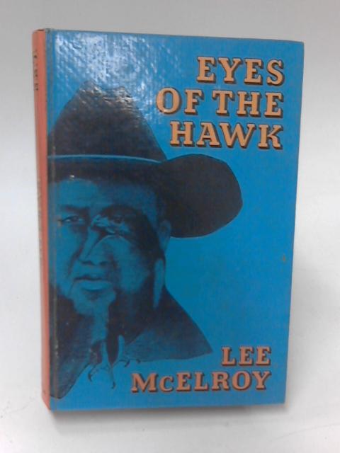 Eyes of the Hawk by Lee McElroy