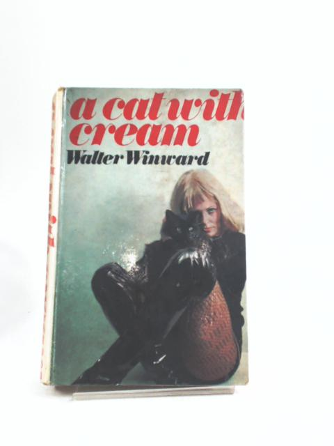 A Cat with Cream by Walter Winward