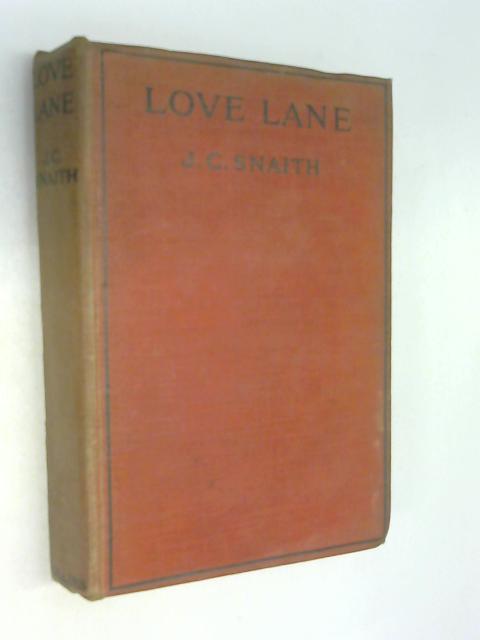 Love Lane by J C Snaith