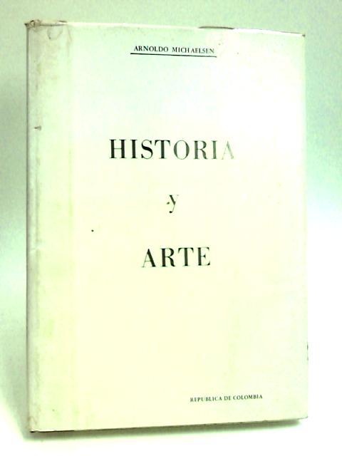 Historia y Arte by Michaelsen & Delgado