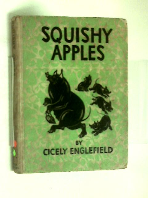 Squishy Apples. by Cicely Englefield