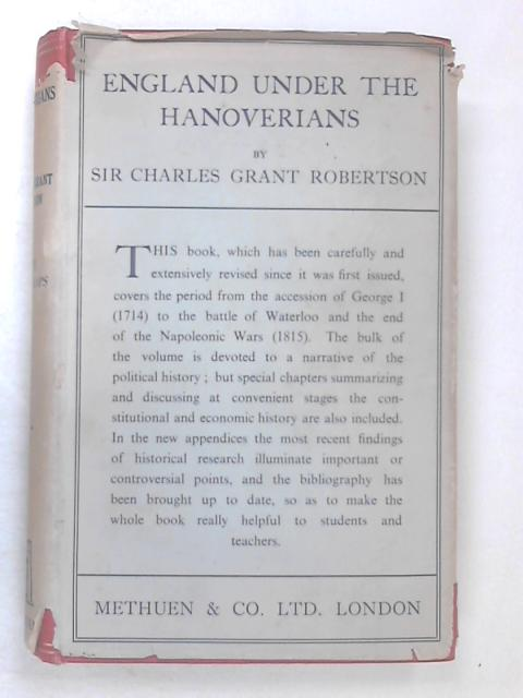 England Under the Hanoverians by Robertson, C. G.